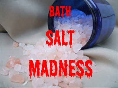 The Bath Salt Drug Causes Fits of Rage, in which the user attacks by biting